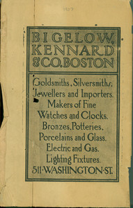 Advertisement for Bigelow, Kennard & Co., goldsmiths, silversmiths, jewellers and importers, 511 Washington St., Boston, Mass., 1907