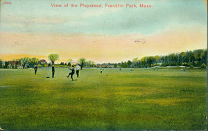View of the Playstead, Franklin Park, Mass.