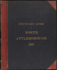Atlas of the boundaries of the town of North Attleborough, Bristol County
