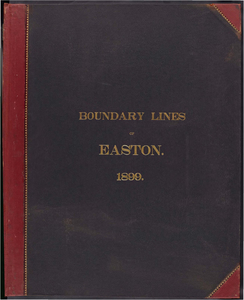 Atlas of the boundaries of the town of Easton, Bristol County