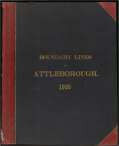 Atlas of the boundaries of the town of Attleborough, Bristol County