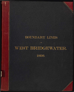 Atlas of the boundaries of the town of West Bridgewater, Plymouth County