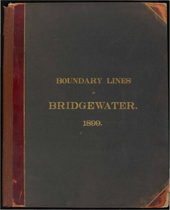 Atlas of the boundaries of the town of Bridgewater, Plymouth County