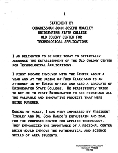 Statement by John Joseph Moakley delivered at Bridgewater State College officially announcing the establishment of the Old Colony Center for Technological Applications