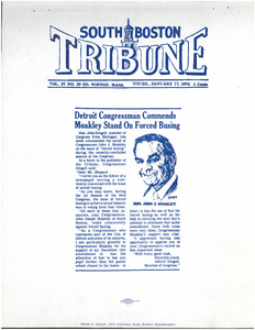"""""""Detroit Congressman Commends Moakley Stand on Forced Busing,"""" South Boston Tribune, 17 January 1974"""
