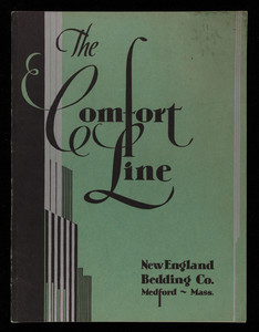Comfort line products since 1903, New England Bedding Co.