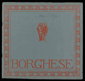 Borghese illustrated catalogue, Charles Hall, Inc. 3 East 40th Street, New York, New York