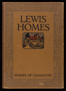 Homes of character, Lewis Manufacturing Company, Bay City, Michigan
