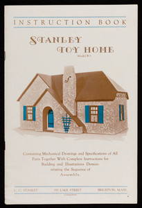 Stanley Toy Home Model B-3 instruction book, C.C. Stanley, 191 Lake Street, Brighton, Mass.