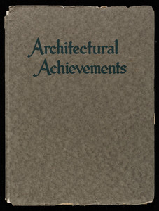 Architectural achievements, Chapman & Frazer, architects, published by Lewis J. Hewitt, 88 Broad Street, Boston, Mass.