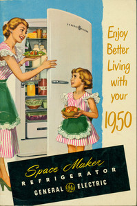 Enjoy better living with your 1950 Space Maker Refrigerator, General Electric, Consumers Institute, Bridgeport, Connecticut