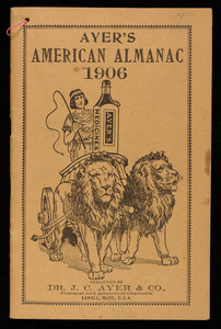 Ayer's American almanac, patent medicines, published by Dr. J.C. Ayer & Co., Lowell, Mass.