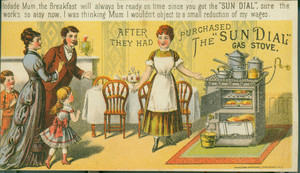 Trade card for The Sun Dial Gas Cooking Stove, manufactured by the Goodwin Gas Stove & Meter Co., 1012-14 & 16 Filbert Street, Philadelphia, Pennsylvania and 142 Chambers Street, New York, 1890s