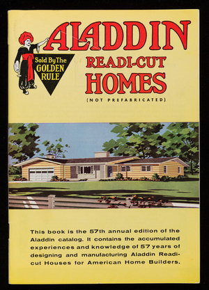 Aladdin Readi-Cut Homes, not prefabricated, catalog no. 63, 57th annual edition, The Aladdin Company, Bay City, Michigan
