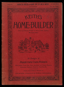 Keith's home-builder, vol. 4, no. 5, edited and published monthly by Walter J. Keith, architect, Minneapolis, Minnesota