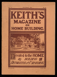 Keith's magazine on home building, devoted to the home, its building, decorating and furnishing, vol. 6, no. 5, November 1901, edited by Walter J. Keith, published by The Keith Pub. Co.
