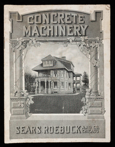 Concrete machinery, Triumph, Wizard and Knox Block Machines, Sears, Roebuck and Co., Chicago, Illinois