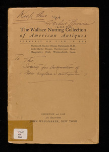 Wallace Nutting collection of American antiques, John Wanamaker, New York, New York