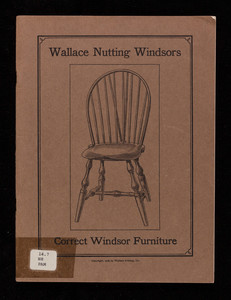 Wallace Nutting Windsors, correct Windsor furniture, Wallace Nutting, Inc., Saugus, Mass.