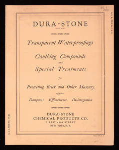 Dura-Stone transparent waterproofings, caulking compounds and special treatments for protecting brick and other masonry against dampness, efflorescence, disintegration, Dura-Stone Chemical Products Co., 7 East 42nd Street, New York, New York