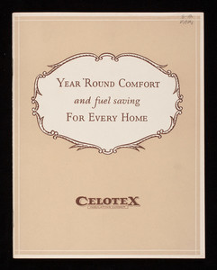 Year 'round comfort and fuel saving for every home, The Celotex Company, 645 N. Michigan Avenue, Chicago, Illinois