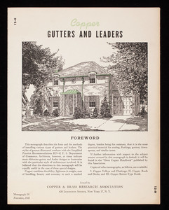 Copper gutters and leaders, monograph IV, issued by Copper & Brass Research Association, 420 Lexington Avenue, New York, New York