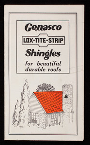 Genasco Lox-Tite-Strip Shingles for beautiful durable roofs, The Barber Asphalt Company, Philadelphia, Pennsylvania