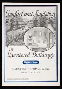 Comfort and sanitation in un-sewered buildings, Kaustine Company, Inc., Buffalo, New York