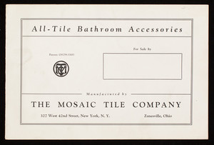 All-tile bathroom accessories, manufactured by The Mosaic Tile Company, 327 West 42nd Street, New York, New York and Zanesville, Ohio