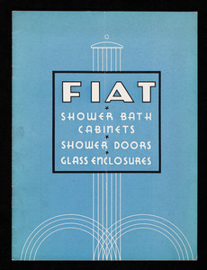 Fiat Shower Bath Cabinets, Shower Doors, Glass Enclosures, Fiat Metal Manufacturing Co., Inc., Chicago, New York, Boston