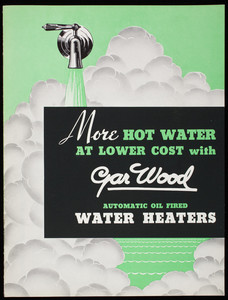 More hot water at lower cost with Gar Wood Automatic Oil Fired Water Heaters, Gar Wood Industries
