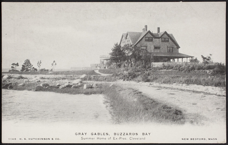Gray Gables, Buzzards Bay, Summer Home of Ex-Pres. Cleveland - Photo & Postcards