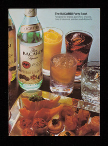 Bacardi party book, recipes for drinks, punches, snacks, hors d'oeuvres, entrées and desserts, Bacardi Imports, Inc., Miami, Florida