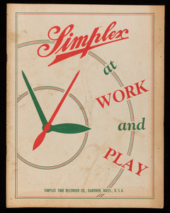 Simplex at work and play, 1952 employee souvenir booklet, prepared for Simplex Time Recorder Co. by the Simplex Country Club, Gardner, Mass.