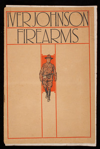 Iver Johnson firearms, catalog no. 19A, Iver Johnson's Arms and Cycle Works, Fitchburg, Mass.