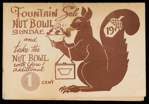 Fountain sale nut bowl sundae and take the nut bowl with you!, location unknown, undated