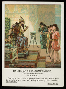 Daniel and his companions, Little Pilgrim lesson pictures, September 10,, vol. 23, 3rd quarter, 1911, no. 3, part 11, Pilgrim Press, Boston; New York; Chicago, 1911