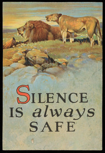 Silence is always safe, location unknown, undated