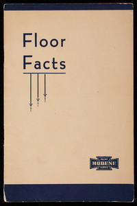 Floor facts, Frank Bownes Company, modern paint makers, Chelsea, Mass.