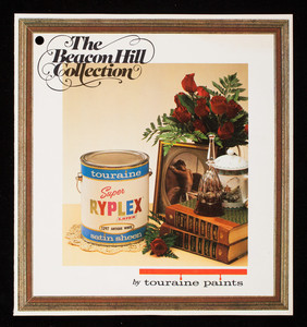 Beacon Hill Collection, by Touraine Paints, deliberately made better, Touraine Paints, Inc., 1760 Parkway, Everett, Mass.