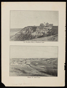 A view of the cliffs next to the Highland Lighthouse and a view of the village of North Truro