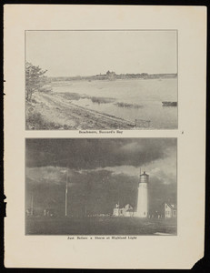 A view of Beachmore at Buzzards Bay and a view of the Highland Lighthouse