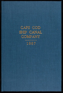 """Cape Cod Ship Canal Company: charter and its amendments, contracts, for construction, supreme court decisions, etc."""