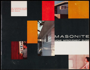 Masonite home improvement guide, how to modernize your home inside and out with Masonite panel products, Masonite Corporation, 111 W. Washington Street, Chicago, Illinois