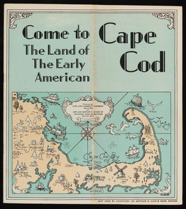 """Come to Cape Cod: The Land of the Early American"""