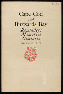 """""""Cape Cod and Buzzards Bay: Reminders, Memories, Contacts"""""""
