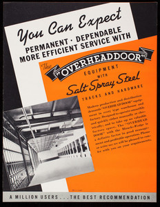 You can expect permanent, dependable, more efficient service with the Overhead Door equipment with salt spray steel tracks and hardware, Overhead Door Corporation, Hartford City, Indiana