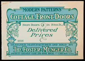 Modern patterns cottage front doors, designed, manufactured and sold by The Foster-Munger Co., Chicago, Illinois