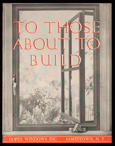 To those about to build, publication no. 71, Hope's Windows Inc., Jamestown, New York