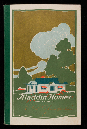 Aladdin homes, sold by the golden rule, catalog no. 33, 2nd ed., The Aladdin Company, Bay City, Michigan